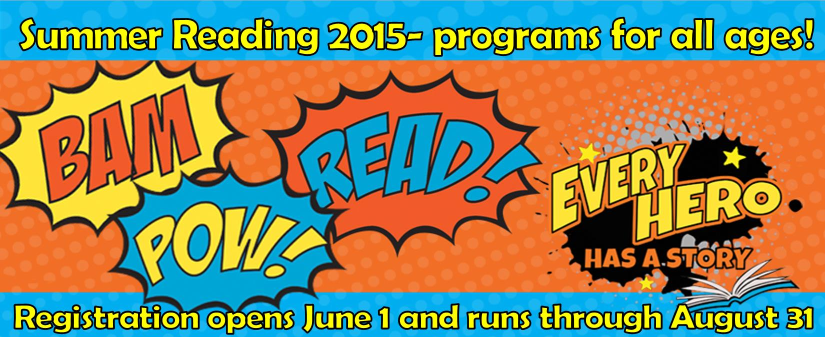 2015 Summer Reading Program: EVERY HERO HAS A STORY