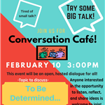 Conversation Cafe- Feb