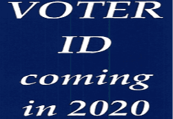 Voter ID coming in 2020